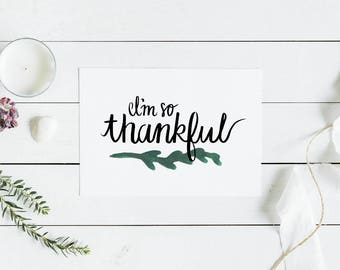 "10 Pack Custom Thank You Cards: ""I'm so Thankful"""