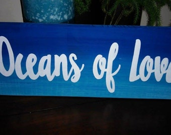 Oceans of Love sign
