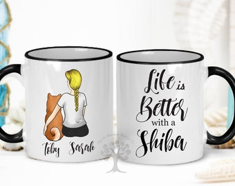 Life Is Better With a Shiba Mug, Personalized Shiba Inu Mug, Shiba Inu Mug, Shiba Inu Mom Mug, Gift For Dog Mom, Gift For Shiba Inu Lover