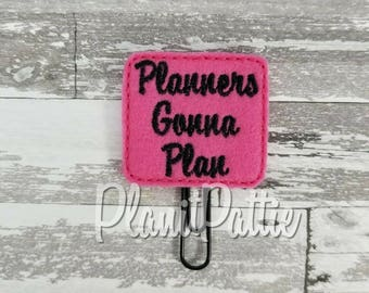 Planners Gonna Plan