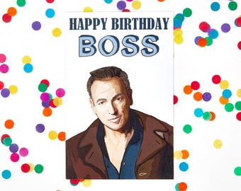 Boss Birthday Card Bruce Springsteen (funny birthday card) (100% Recycled Paper)