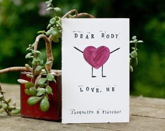 Dear Body, Love Me