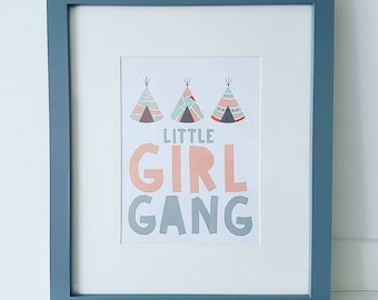 Little Girl Gang Typography Print