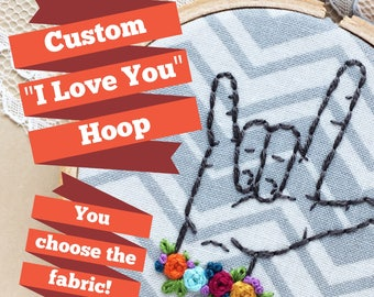 "Custom Sign Language ""I Love You"" Hoop, American Sign Language Art, ASL I Love You, Interpreter Gifts, Gifts For Interpreters"