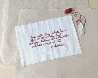 Hope is the thing with feathers... Stitched Poem on Linen...Emily Dickinson