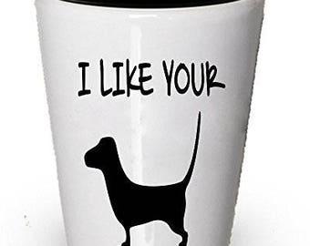 I like your Dachschund - Wiener Shot glass
