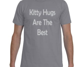 Kitty Hugs Are The Best T-Shirt