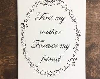 First my Mother Forever my Friend Canvas painting 8x10