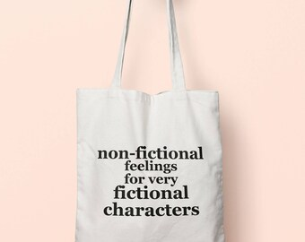 Non-Fictional Feelings For Very Fictional Characters Tote Bag Long Handles TB00493