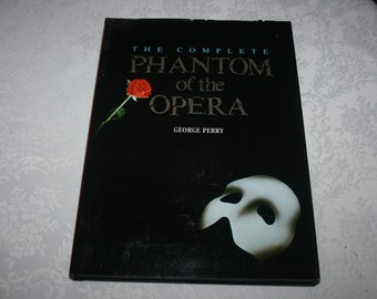 "Vintage Hard Cover with Dust Jacket Book "" The Complete Phantom of the Opera "" By George Perry 1987"