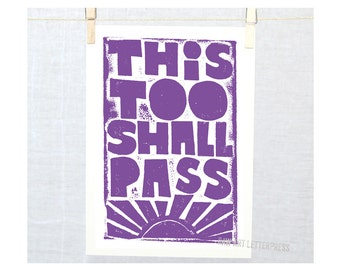 This Too Shall Pass, Wall Art, Typography, Raw Art Letterpress, Inspriational, Cubicle Decor, Encouragement