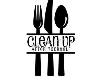 Silverware Clean Up After Yourself Vinyl Wall Kitchen Decal