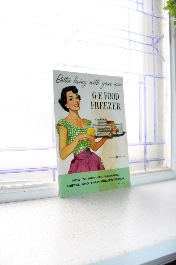Vintage 1950s Cookbook Better Living With Your GE Food Freezer