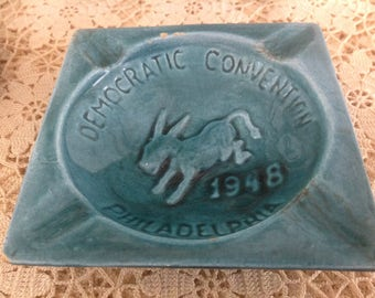 Vintage 1948 Democratic Convention Philadelphia Ashtray