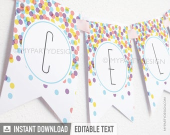 Confetti Party Banner - Confetti Bunting - Sprinkles Party - INSTANT DOWNLOAD - Printable PDF with Editable Text