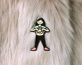 No Girl Enamel Pin