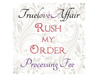 RUSH Process my Order (U.S. Only)