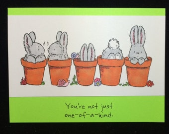 You're not just one of a kind greeting card