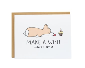 Make A Wish, Before I Eat It Dog Birthday Card, Corgi Birthday Card, Funny Birthday Card, Happy Birthday Best Friend, Cute Birthday Card