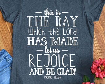Christian Shirts for Women This is the Day Rejoice Psalm Bible Verse Scripture Religious Gifts Ladies Inspirational Quote T-Shirt