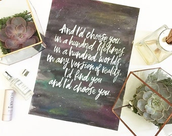 Custom quote / message / lyrics, on a galaxy watercolour background.