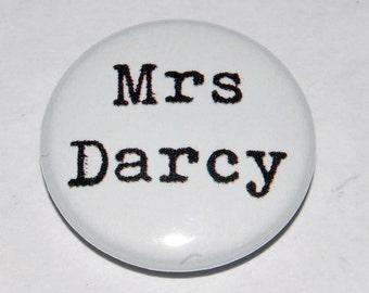 """Jane Austen """"Mrs Darcy"""" Button Badge 25mm / 1 inch Pride and Prejudice"""