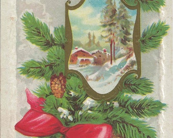1913 Antique Christmas Greetings Postcard With Beautiful Snowy Country Cabin Framed By Pine Branches and Pine Cones and Lovely Big Red Bow