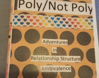 Poly/Not Poly: Adventures in Relationship Structure Ambivalence