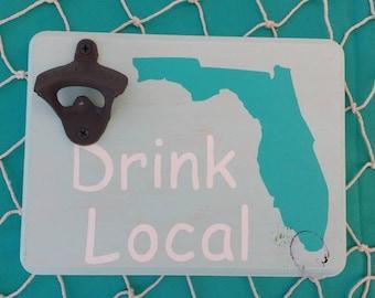 Drink Local Cast Iron Bottle Opener