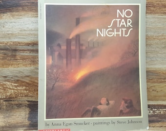 No Star Nights, 1989, Anna Egan Smucker, Steve johnson, vintage kids book