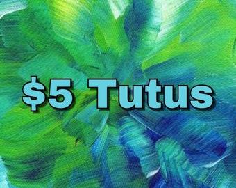 5 Dollar Tutus