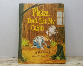 Please Don't Eat My Cabin, 1971, Jean Merrill, Frances Gruse Scott, vintage kids book