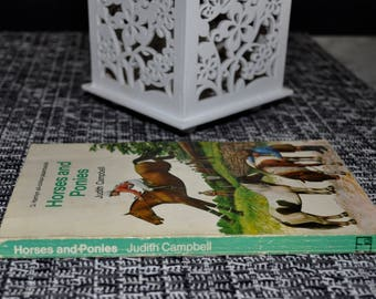 Horses and Ponies By Judith Campbell