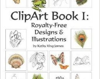 ClipArt Book 1 (Royalty-Free designs & Illustrations by Artist Kathy James) *NEW ITEM*