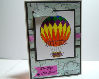 The Sky's The Limit! - Handmade Greeting Card, Inspirational Card, Hot Air Balloon