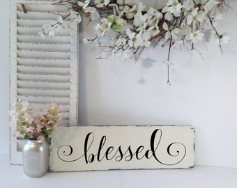Farmhouse Blessed Sign, Blessed Sign, Blessed Wall Sign, Wood Blessed Sign, Blessed, Country Home, Housewarming Gift, New Baby Gifts