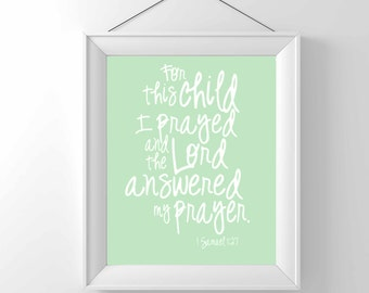 Printable (Download only)  For this child I prayed- 1 Samuel 1:27- Nursery Art-Children Wall decor - Christian art- Classic - gender neutral