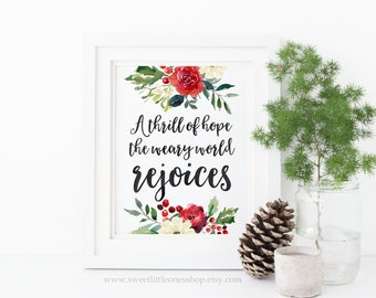 A Thrill of Hope The Weary World Rejoices Printable Wall Art O Holy Night Print Christmas Print Christmas Decor Thrill of Hope Christmas Art