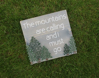 Mountains are calling and I must go String Art *Made-to-Order*