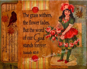 """Mixed Media Art, """"The Word Stands Forever"""", Bible Verse, Vintage Ephemera, Girl with Roses, Christian Art, ORIGINAL"""