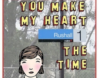 Melbourne Card - You Make My Heart Rushall The Time