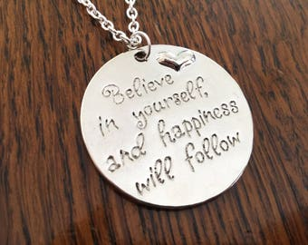 Believe in yourself and happiness will follow necklace, Believe in Yourself Necklace, Mental Health Necklace, Follow your Dreams Necklace