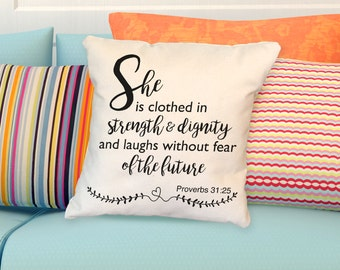 Pillow: SHE IS CLOTHED with Strength & Dignity