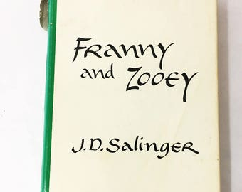 Franny and Zooey book by JD Salinger.  Vintage book with dust jacket circa 1961.     Zen Buddhism and Hindu Advaita Vedanta.  Love Story