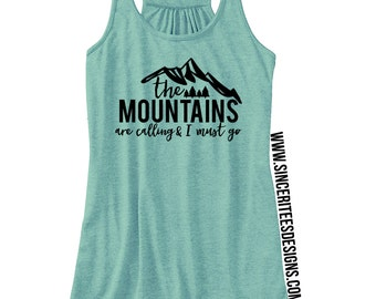 The Mountains are Calling Ladies Tank Top Racerback Tank, Graphic Tee, Graphic Tank Top, Workout Shirt, Wild and Free Shirt, Wanderer Shirt