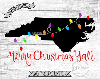 Merry Christmas Y'all North Carolina Christmas Lights SVG / Merry Christmas Y'all Cut File and Printable / Commercial Use