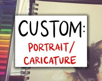CUSTOM: Portrait/Caricature Illustration