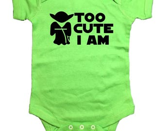 "Star Wars Yoda Baby One Peice ""Too Cute I Am"" Bodysuit"