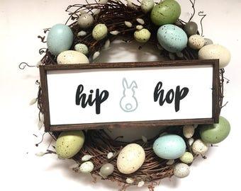 Hip Hop Handcrafted Wooden Easter Sign