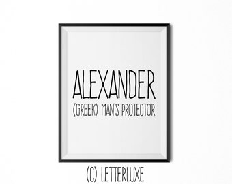 Alexander Name Meaning Art - Printable Baby Shower Gift - Nursery Printable Art - Digital Print - Nursery Decor - Typography Wall Decor